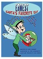 Ernest, Santa's Favorite Elf