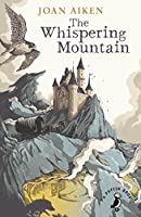 The Whispering Mountain (A Puffin Book)