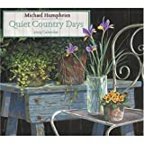 Michael Humphries 2009 Calendar: Quiet Country Days (Amcal Scriptured Wall)