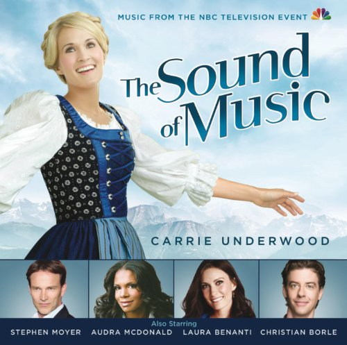 The Sound of Music - Music from the NBC Television Event featuring Carrie Underwood