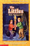The Littles Get Trapped (Littles First Readers)