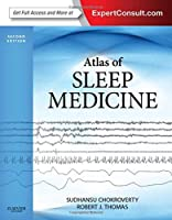 Atlas of Sleep Medicine: Expert Consult - Online and Print, 2e (Expert Consult Title: Online + Print) by Sudhansu Chokroverty MD FRCP FACP Robert J. Thomas MD MMSc(2013-10-07)