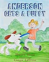 Anderson Gets a Puppy