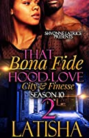 That Bona Fide Hood Love: City and Finesse 2