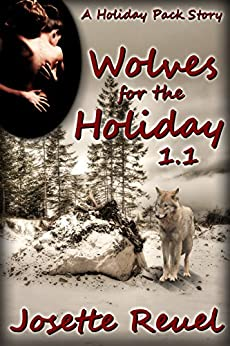 Wolves for the Holiday 1.1 (Holiday Pack) by [Reuel, Josette]