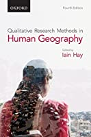 Qualitative Research Methods in Human Geography by Unknown(2016-12-25)