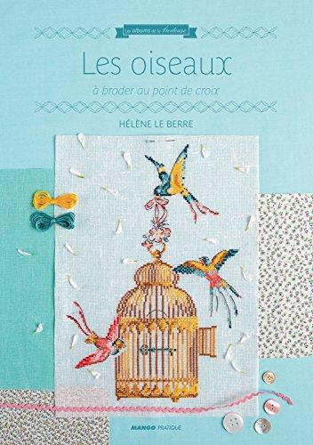 MANGO <Les oiseaux> クロスステッチ図案集-フランス語 15019/1