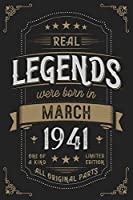 Real Legendes were born in March 1941: Vintage Birthday Notebook - Great Individual Gift for Writing Notes, Scribble and Reminders   lined   6x9 Inch   100 Pages