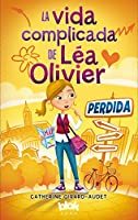 Perdida / The Complicated Life of Lea Olivier: Perdida (La vida complicada de Lea Olivier / The Complicated Life of Lea Olivier)