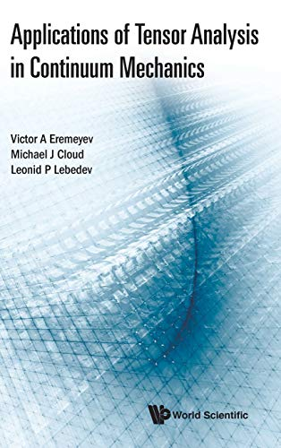 Download Application of Tensor Analysis in Continuum Mechanics 9813238968