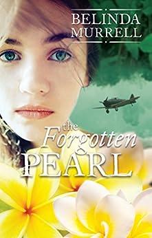 The Forgotten Pearl (Belinda Murrell Timeslip Books) by [Murrell, Belinda]