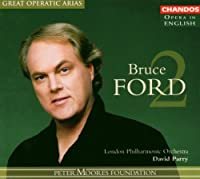Bruce Ford 2 (Opera in English)