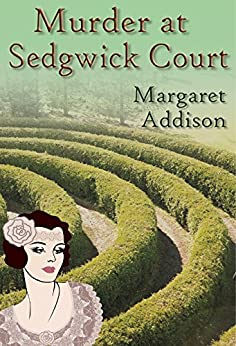 Murder at Sedgwick Court (Rose Simpson Mysteries Book 3) by [Addison, Margaret]