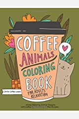 Coffee Animals Coloring Book Paperback