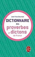 Dictionnaire Des Proverbes Et Dictons France (Ldp Dictionn.)