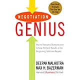 Negotiation Genius: How to Overcome Obstacles and Achieve Brilliant Results at the Bargaining Table and Beyond (English Editi