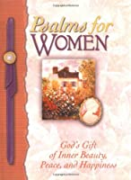 Psalms for Women: God's Gift of Joy and Encouragement