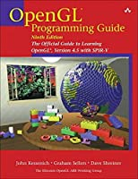 OpenGL Programming Guide: The Official Guide to Learning OpenGL, Version 4.5 with SPIR-V (9th Edition)