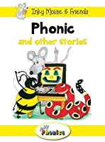 Phonic and Other Stories: Jolly Phonics Readers: In Precursive Letters (Inky Mouse & Friends)