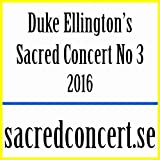 Duke Ellington's Sacred Concert no 3