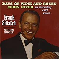 Days of Wine & Roses Moon River & Other Songs