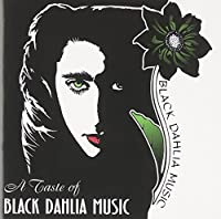Taste of Black Dahlia Music