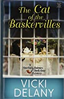 The Cat of the Baskervilles (Sherlock Holmes Bookshop Mysteries)