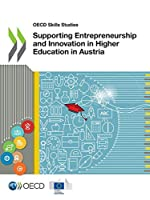 Supporting Entrepreneurship and Innovation in Higher Education in Austria