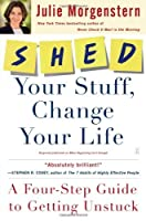 SHED Your Stuff Change Your Life: A Four-Step Guide to Getting Unstuck【洋書】 [並行輸入品]