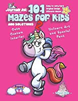 101 Mazes For Kids  2: SUPER KIDZ Book. Children - Ages 4-8 (US Edition). Happy Unicorn custom art interior. 101 Puzzles with solutions - Easy to Very Hard learning levels -Unique puzzles and ultimate maze challenges book for fun activity time!