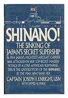 Shinano: The Sinking of Japan's Secret Supership
