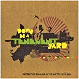 Down in a Tenement Yard-Roots Anthems 1974-79