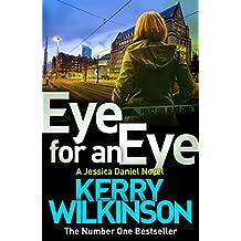 Eye for an Eye: A DI Jessica Daniel Novel 12