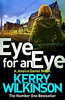 Eye for an Eye (Jessica Daniel series Book 12) by [Wilkinson, Kerry]