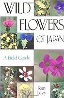 日本の野草・フィールドガイド―Wild flowers of Japan