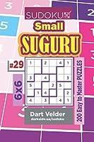 Sudoku Small Suguru - 200 Easy to Master Puzzles 6x6 (Volume 29)