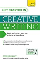 Get Started in Creative Writing (Teach Yourself)