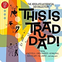 This Is Trad Dad! - The Absolutely Essential 3 CD Collection by Various Artists