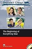 Dawson's Creek 1. The Beginning of Everything Else. Lektuere mit Audio-CD: Elementary Level