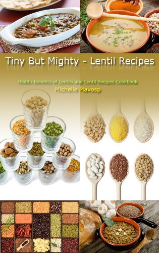 Tiny but mighty lentil recipes ebook michelle mavosp amazon tiny but mighty lentil recipes by mavosp michelle forumfinder Image collections