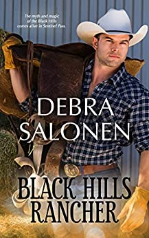 Black Hills Rancher: a Hollywood-meets-the-real-wild-west contemporary romance series (Black Hills Rendezvous Book 8) by [Salonen, Debra]