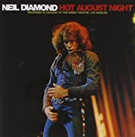 NEIL DIAMOND-HOT AUGUST NIGHT (2004-08-02)