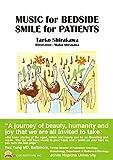 MUSIC for BEDSIDE SMILE for PATIENTS(英文版)