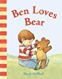 Ben Loves Bear (David McPhail's Love Series) (English Edition)