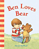 Ben Loves Bear (David McPhail's Love Series) (English Editio…
