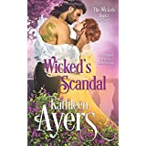 Wicked's Scandal: The Wicked's Book One (Volume 1)