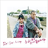 Re: Re: Love   大森靖子feat.峯田和伸(CD+DVD)