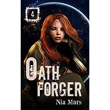 Oath Forger (Book 4): A Reverse Harem Sci-fi Romance