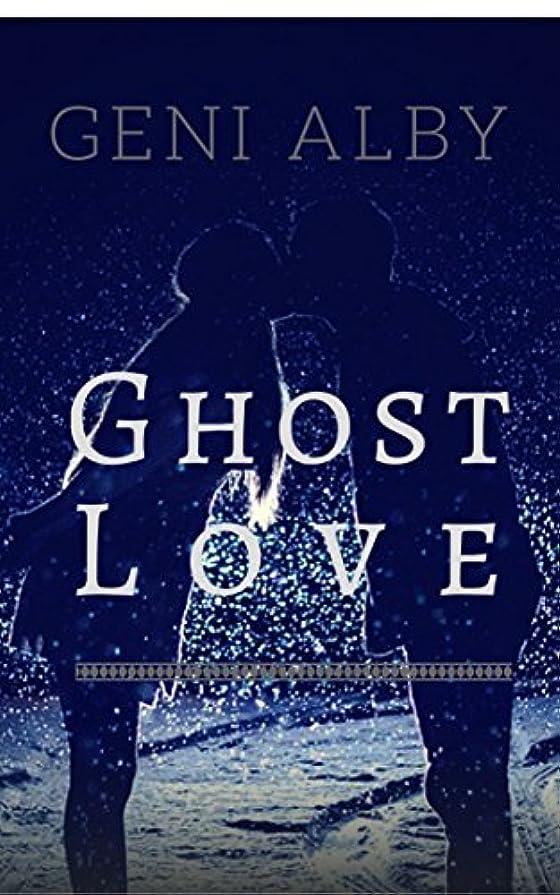 裁判所工業化するあからさまGhost Love (English Edition)