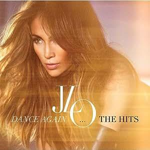 Dance Again: The Hits【並行輸入】